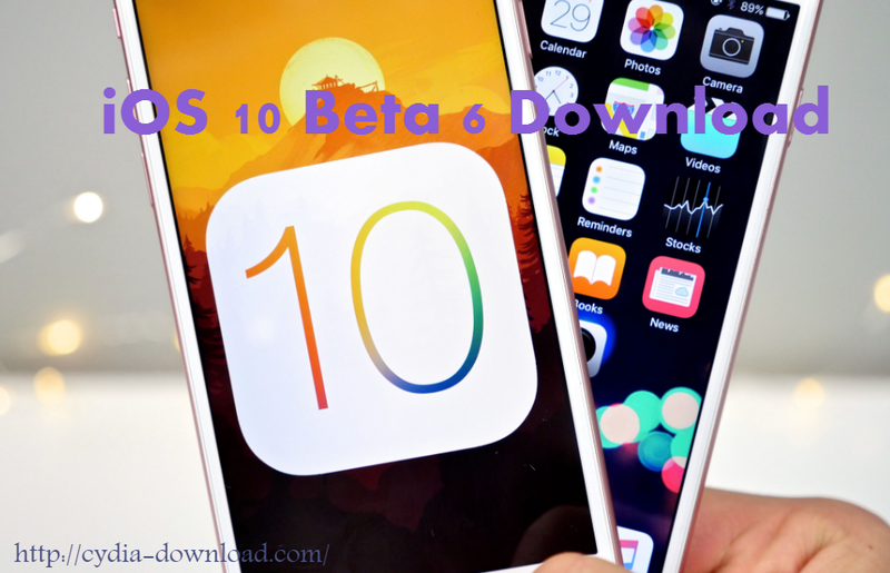 iOS 10 beta 6 download