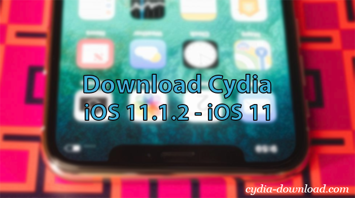 download cydia iOS 11.1.2
